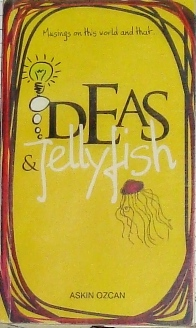 Ideas and Jellyfish
